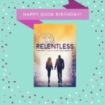 News Alert: It's Relentless Release Day!