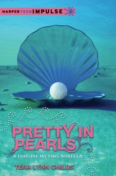 Pretty In Pearls by Tera Lynn Childs