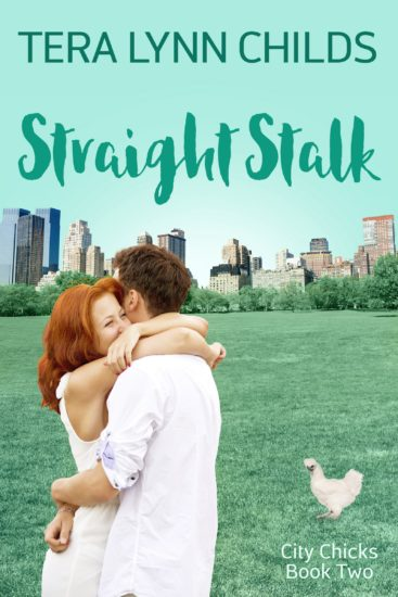 Straight Stalk (City Chicks #2) by Tera Lynn Childs