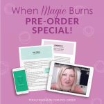 News Alert: When Magic Burns Pre-Order Special!